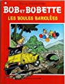 Bob et Bobette, tome 260 : Les boules bariolées par Vandersteen