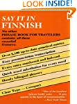 Say It in Finnish (Dover Language Gui...