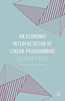 An Economic Interpretation of Linear Programming Front Cover