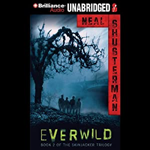 Everwild: Skinjacker Trilogy, Book 2 | [Neal Shusterman]