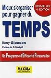 echange, troc Kerry Gleeson - Mieux s'organiser pour gagner du temps : Un Programme d'Efficacité Personnalisé