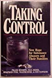 Taking Control: New Hope for Substance Abusers and Their Families (0801062349) by Minirth, Frank