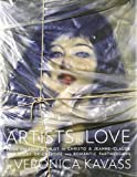 img - for Artists in Love: From Picasso & Gilot to Christo & Jeanne-Claude, A Century of Creative and Romantic Partnerships book / textbook / text book