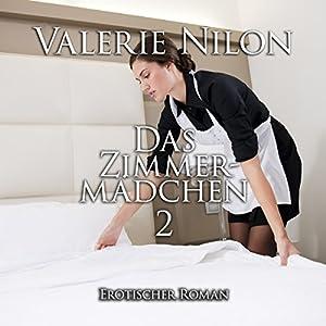 Das Zimmermädchen 2 Hörbuch