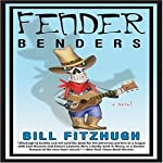Fender Benders | Bill Fitzhugh