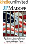 JPMadoff: The Unholy Alliance between...