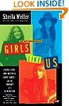 Girls Like Us: Carole King, Joni Mitc...