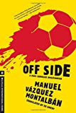 Off Side (A Pepe Carvalho Mystery) (1612191150) by Vazquez Montalban, Manuel