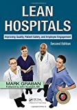 img - for Lean Hospitals: Improving Quality, Patient Safety, and Employee Engagement, Second Edition book / textbook / text book