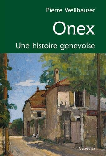 onex-une-histoire-genevoise