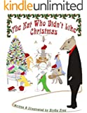The Rat Who Didn't Like Christmas (Forest Friends Book 2)
