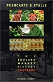 img - for Pushcarts & Stalls : The Soulard Market History Cookbook by Suzanne Corbett (1999-07-23) book / textbook / text book