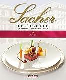 Sacher Le Ricette: La raffinata cucina austriaca