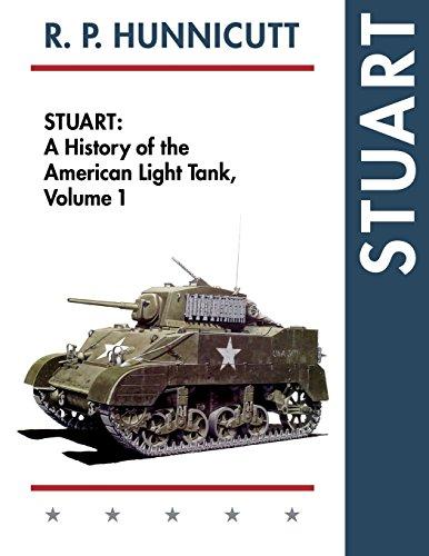 Stuart (History of the American Light Tank, Vol. 1)