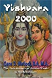 Yishvara 2000: The Hindu Ancestor of Judaism Speaks to This Millennium!