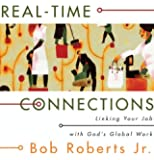 Real-Time Connections: Linking Your Job with God's Global Work