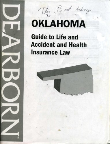 Dearborn Oklahoma Guide to Life and Accident and Health Insurance Law