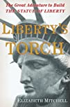 Liberty's Torch: The Great Adventure…