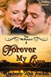 Forever My Love: A Christian Romance...