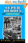Super Heroes: A Modern Mythology (Stu...