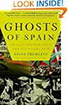 Ghosts of Spain: Travels Through Spai...