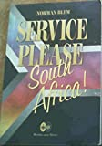 img - for Service, Please, South Africa! book / textbook / text book