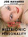 How to Spot a Histrionic Personality (English Edition)