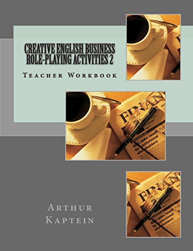 Business Role-playing Activities 2: Over 100 Activities
