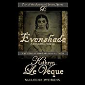 Evenshade: American Heroes Series, Book 15 | Kathryn Le Veque