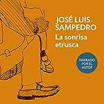 La sonrisa etrusca [The Etruscan Smile] | José Luis Sampedro