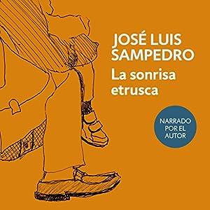 La sonrisa etrusca [The Etruscan Smile] Audiobook