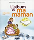 echange, troc Diane Barbara, Christine Donnier - L'album de ma maman
