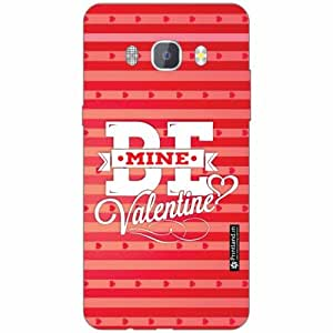 Samsung J5 new edition 2016 Back Cover -Silicon Be My Valentine Designer Cases