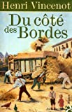 img - for Du cote des Bordes (French Edition) book / textbook / text book
