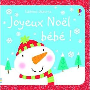 Joyeux No�l, b�b� !