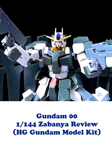 Gundam 00 1/144 ZABANYA Review (HG Gundam Model Kit)