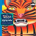 The Tiger and the Brahmin (       UNABRIDGED) by Rabbit Ears Entertainment Narrated by Ben Kingsley