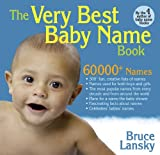 The Very Best Baby Name Book. Bruce Lansky (0881665207) by Lansky, Bruce