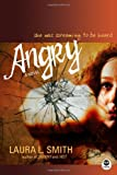 Angry: A Novel (Maya Davis Series)