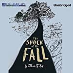 The Shock of the Fall | Nathan Filer