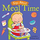 Meal Time: BSL (British Sign Language) (Sign About)
