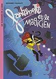 echange, troc Georges Chaulet, Patrice Killoffer - Fantômette et le magicien