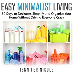 Easy minimalist living 30 days to declutter for Minimalist living amazon