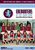 Encounters of the Third Kind: Aston Villa's Division 3 Odyssey