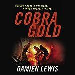 Cobra Gold | Damien Lewis