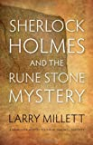 Sherlock Holmes and the Rune Stone Mystery (Fesler-Lampert Minnesota Heritage) (0816677042) by Millett, Larry