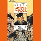 Gimpel the Fool and Other Stories