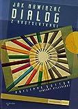 img - for Jak nawiazac dialog z nastolatkami book / textbook / text book