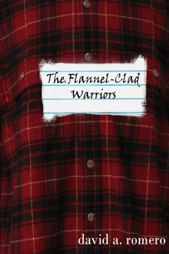 The Flannel-Clad Warriors PDF