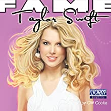 FAME: Taylor Swift Audiobook by CW Cooke, PR McCormack Narrated by Beth Shaw